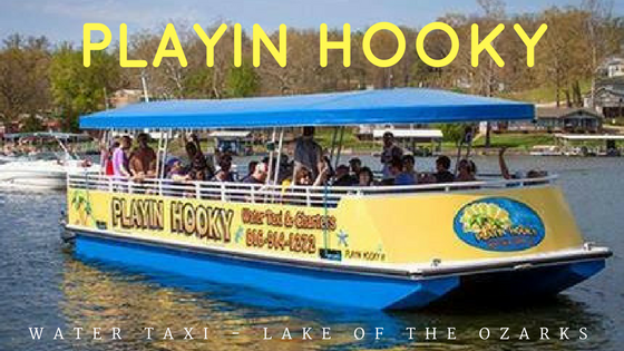Playin Hooky Water Taxi - Lake of the Ozarks