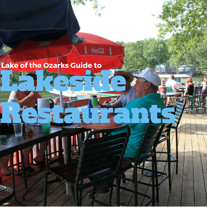 Lake of the Ozarks Restaurants - Lakeside