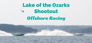 Lake of the Ozarks Shootout – Offshore Racing